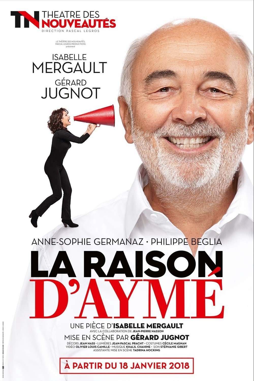 LA RAISON D'AYME – THEATRE DES NOUVEAUTES